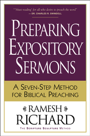 Preparing Expository Sermons: A Seven-Step Method for Biblical Preaching - eBook  -     By: Ramesh Richard