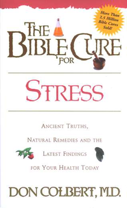 The Bible Cure for Stress   -     By: Don Colbert M.D.