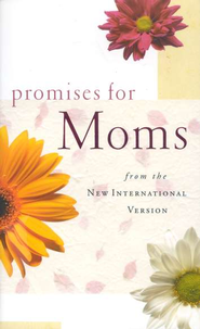 Promises for Moms from the NIV   -