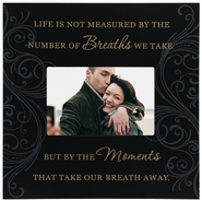 Life is Not Measured Photo Frame  -