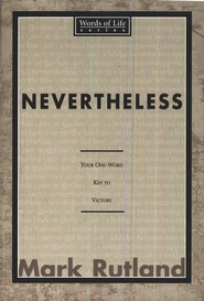 Nevertheless  -              By: Mark Rutland