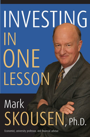 Investing in One Lesson  -     By: Mark Skousen
