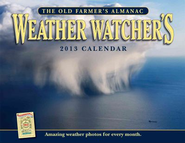 The Old Farmer's Almanac 2013 Weather Watcher's Calendar  -