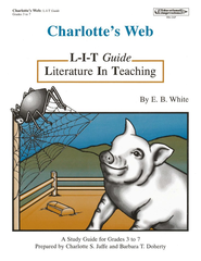 Charlotte's Web L-I-T Study Guide   -     By: Charlotte Jaffe, Barbara Doherty     Illustrated By: Karen Sigler
