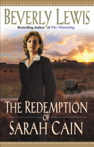 Redemption of Sarah Cain, The - eBook  -     By: Beverly Lewis