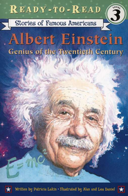 Albert Einstein: Genius of the Twentieth Century   -     By: Patricia Lakin     Illustrated By: Alan Daniel
