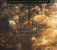 Conversations with Ransomed Heart: Volume 1 Developing A Conversational Intimacy with God  -     By: John Eldredge