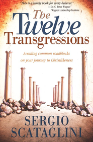Twelve Transgressions  -     By: Sergio Scataglini
