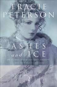 Ashes and Ice - eBook  -     By: Tracie Peterson