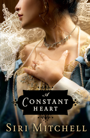 Constant Heart, A - eBook  -     By: Siri Mitchell