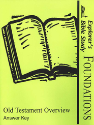 Bible Foundations: Old Testament Overview, Answer Key   -