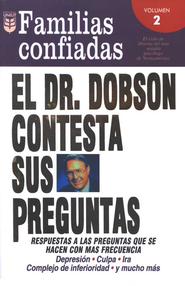 El Dr. Dobson Contesta sus Preguntas Vol. 2 (Dr. Dobson Answers Your Questions Vol. 2)  -              By: Dr. James Dobson