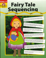 Fairy Tale Sequencing, Grades 1-3   -     By: Joy Evans, Jo Ellen Moore