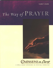 Companions in Christ: The Way of Prayer, Leader's Guide   -     By: Jane Vennard