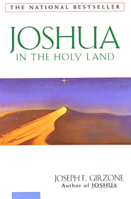 Joshua In The Holy Land, Joshua Series   -     By: Joseph F. Girzone