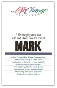 Gospel of Mark, Lifechange Series  -