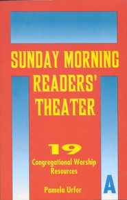 Sunday Morning Readers' Theater Set  -     By: Pamela Urfer