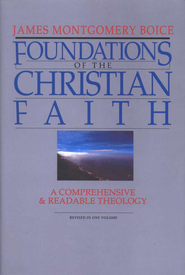 Foundations of the Christian Faith, Revised  -     By: James Montgomery Boice