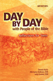 Day by Day with People of the Bible: Reflections for Teens  -     By: Dennis Kurtz, Michaela Hedican O.S.B., Judith Kramer O.S.B.