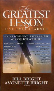 The Greatest Lesson I've Ever Learned   -     Edited By: Bill Bright, Vonnette Bright     By: Edited by Bill Bright & Vonnette Bright