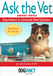 Ask the Vet About Dogs  -