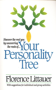 Your Personality Tree   -     By: Florence Littauer