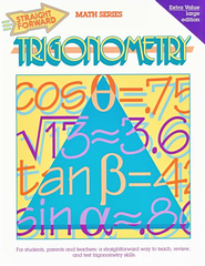 Straight Forward Math Series: Trigonometry   -     By: Stephen B. Jahnke