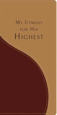 My Utmost For His Highest  -     By: Oswald Chambers