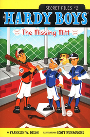 #2: The Missing Mitt  -     By: Franklin W. Dixon     Illustrated By: Scott Burroughs