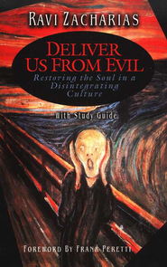 Deliver Us from Evil : Restoring the Soul in a Disintegrating Culture  -     By: Ravi Zacharias