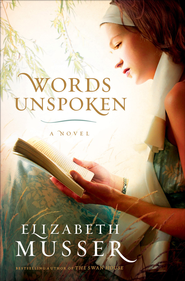 Words Unspoken - eBook  -     By: Elizabeth Musser
