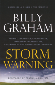 Storm Warning, International Edition   -              By: Billy Graham