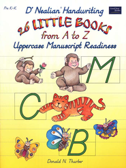 D'Nealian Handwriting: 26 Little Books from A to Z in Uppercase, Prek-k   -     By: Donald Thurber