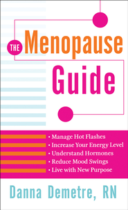 Menopause Guide, The - eBook  -     By: Danna Demetre
