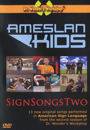 Sign Songs Two   -              By: Ameslan Kids