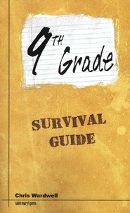 9th Grade Survival Guide  -     By: Chris Wardwell