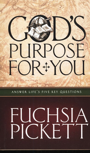 God's Purpose for You  -     By: Fuchsia Pickett
