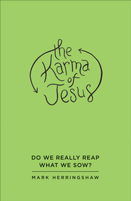 Karma of Jesus, The - eBook  -     By: Mark Herringshaw
