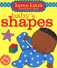 Baby's Shapes  -     By: Karen Katz