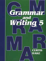 Hake's Grammar and Writing Grade 5 Student Text  -     By: Stephen Hake, Christie Curtis, Mary Hake