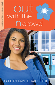 Out with the In Crowd - eBook  -     By: Stephanie Morrill