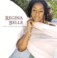 Love Forever Shines CD   -     By: Regina Belle