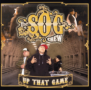 Up That Game   -              By: The S.O.G. Crew
