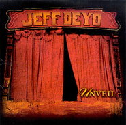 Unveil (Album Version)  [Music Download] -     By: Jeff Deyo