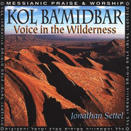 Kol Ba'Midbar: Voice in the Wilderness, Compact Disc (CD)   -     By: Jonathan Settel