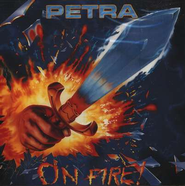 On Fire!  Compact Disc [CD]  -     By: Petra