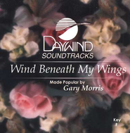 Wind Beneath My Wings, Accompaniment CD   -     By: Gary Morris