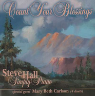 Count Your Blessings, Compact Disc [CD]   -     By: Steve Hall, Mary Beth Carlson