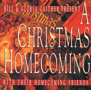 A Christmas Homecoming CD   -     By: Bill Gaither, Gloria Gaither, Homecoming Friends
