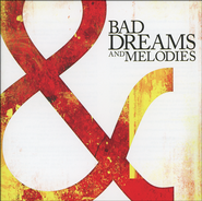 Bad Dreams & Melodies   -              By: Southbound Fearing